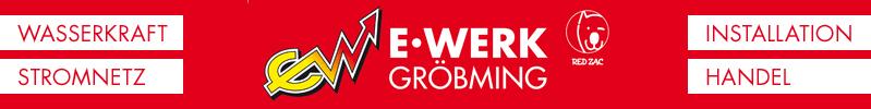E-Werk Gröbming | Wasserkraft - Stromnetz - Installation - Handel
